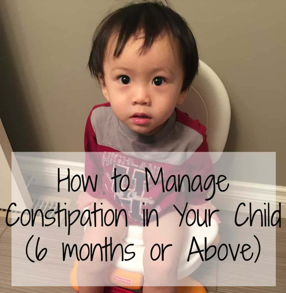 How to Manage Constipation in Your Child (6 months or above